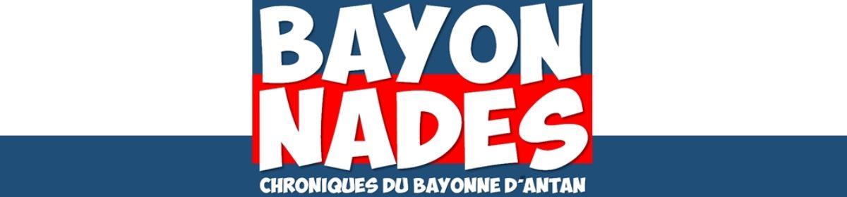 """Les """"Bayonnades"""""""